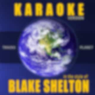 Karaoke in the Style of Blake Shelton