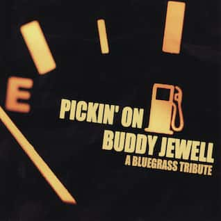 Pickin' On Buddy Jewell: A Bluegrass Tribute