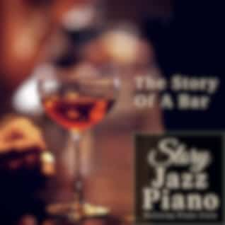 Storytime Jazz Piano - The Story Of A Bar