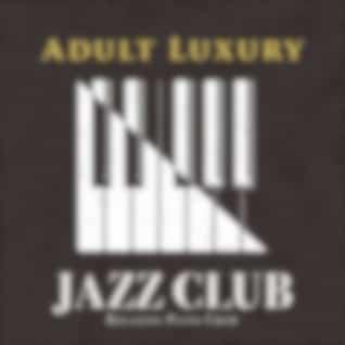 Adult Luxury Jazz Club