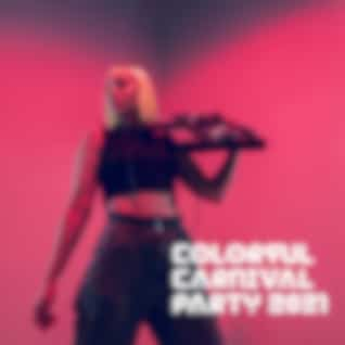 Colorful Carnival Party 2021 – Fantastic Latino Vibes for Wonderful Fun