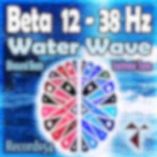 Beta 12 - 38 Hz: Water Wave