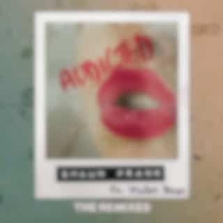 Addicted (The Remixes)