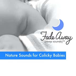 Nature Sounds for Colicky Babies