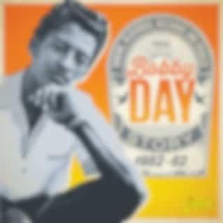 Robins, Bluebirds, Buzzards & Orioles - The Bobby Day Story (1952-62)