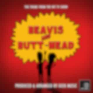"Beavis And Butt-Head Main Theme (From ""Beavis And Butt-Head)"
