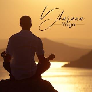 Dharana Yoga - Música de Terapia de Mantra, Meditación Maravilloso, Concentración Profunda, Corazón Abierto