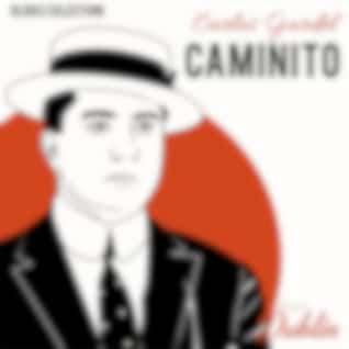 Oldies Selection: Carlos Gardel - Caminito (Remastered)