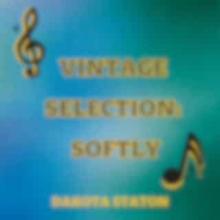 Vintage Selection: Softly (2021 Remastered Version)