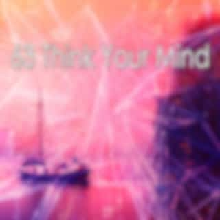 63 Think Your Mind