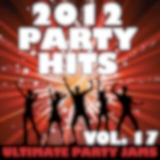 2012 Party Hits, Vol. 17