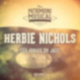 Les Idoles Du Jazz: Herbie Nichols, Vol. 1