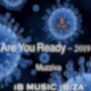 Are You Ready 2019