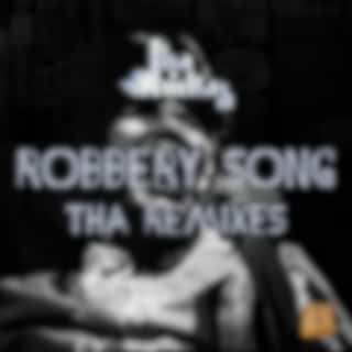 Robbery Song Tha Remixes