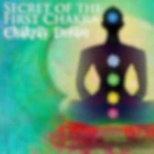 Secret Of The First Chakra