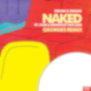Naked (Georges Remix)