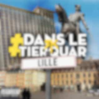 #DansLeTierquar (Lille)