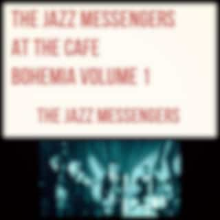 The Jazz Messengers at The Cafe Bohemia Volume 1