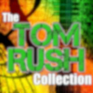 The Tom Rush Collection