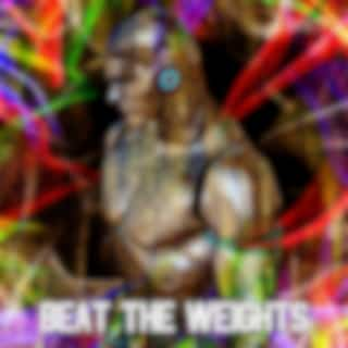 Beat the Weights