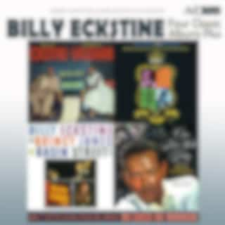 Four Classic Albums Plus (Sarah Vaughan and Billy Eckstine Sing the Best of Irving Berlin / Billy Eckstine & Quincy Jones at Basin Street East / Basie-Eckstine Incorporated / Once More with Feeling) [Remastered]