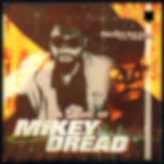 The Prime of Mikey Dread