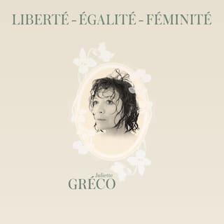 Liberté, égalité, féminité
