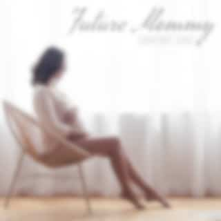 Future Mommy Comfort Zone – Gentle and Relaxing Zen Melodies for Pregnant Women