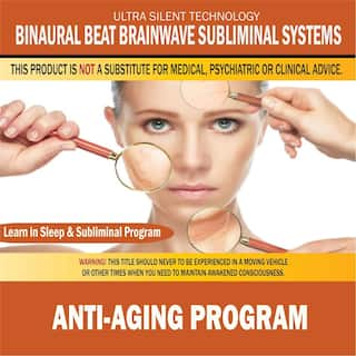 Anti-Aging Program: Combination of Subliminal & Learning While Sleeping Program (Positive Affirmations, Isochronic Tones & Binaural Beats)