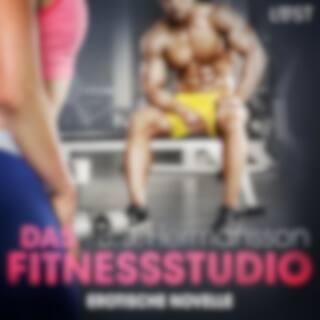 Das Fitnessstudio - Erotische Novelle