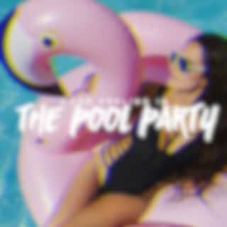 Good Feeling in the Pool Party: Hot Vibes with Drinks and Chillout Music