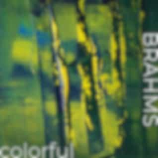 Brahms - Colorful