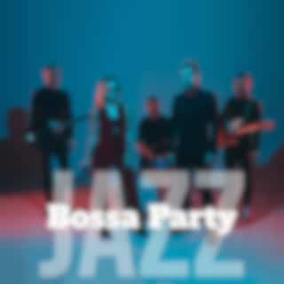 Bossa Party Jazz - Acoustic Music for Cocktail Party and Other Events