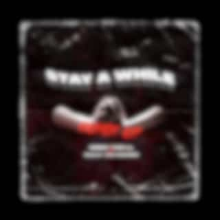 Stay a While (Remix) - EP