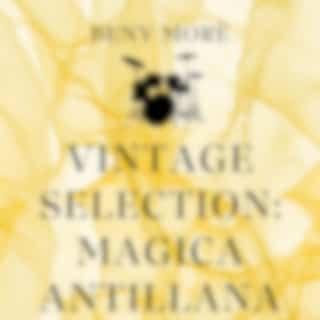 Vintage Selection: Magica Antillana (2021 Remastered Version)