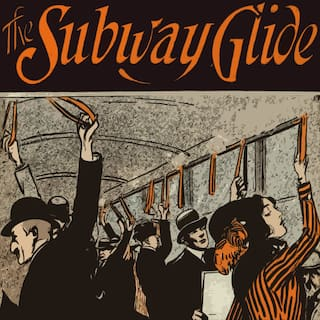 The Subway Glide