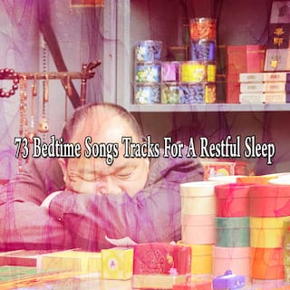 73 Bedtime Songs Tracks for a Restful Sle - EP