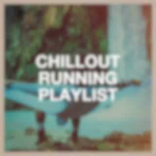 Chillout Running Playlist