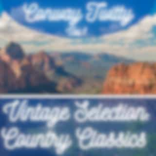 Vintage Selection: Country Classics, Vol. 1 (2021 Remastered Version)