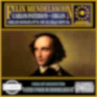 Mendelssohn: Organ Sonata nº 6, Op. 65 (1845) MWV 61