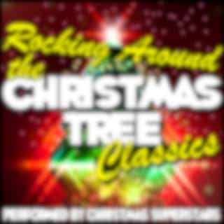 Rocking Around the Christmas Tree Classics