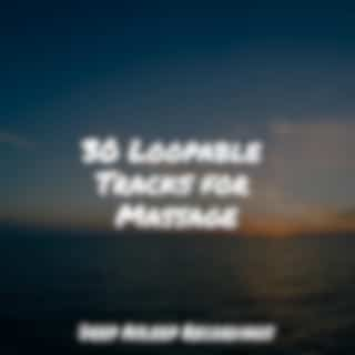 30 Loopable Tracks for Massage