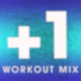 +1 (Workout Mix 128 BPM)