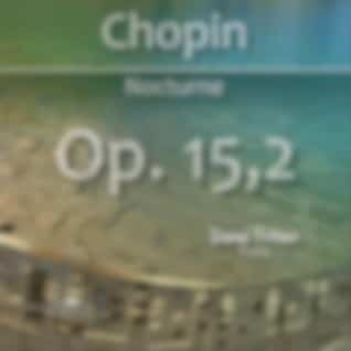 Chopin: Nocturnes, Op. 15: No. 2 in F-Sharp Major (Live)