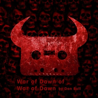 War of Dawn of War of Dawn