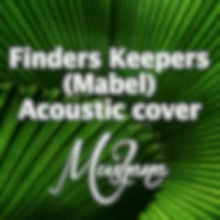 Finders Keepers (Acoustic Cover)