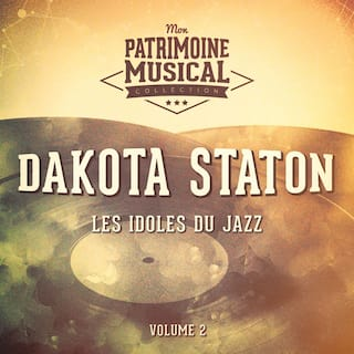 Les idoles du Jazz : Dakota Staton, Vol. 2