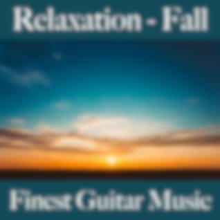 Relaxation - Fall: Finest Guitar Music