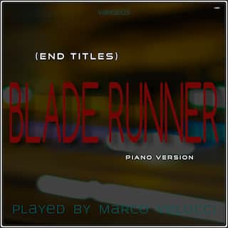 Blade Runner (End Titles) (Music Inspired by the Film) (Piano Version)