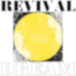 REVIVAL DREAM